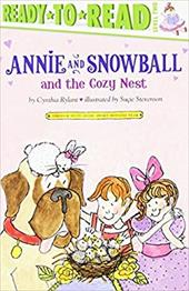 Annie and Snowball and the Cozy Nest - Rylant, Cynthia / Stevenson, Sucie