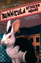 Bunnicula Strikes Again! - Howe, James / Daniel, Alan