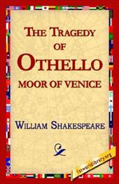 The Tragedy of Othello, Moor of Venice - Shakespeare, William / 1stworld Library, Library