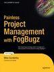 Painless Project Management with FogBugz - Michael Gunderloy