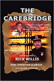 The Carebridge - Rick Willis