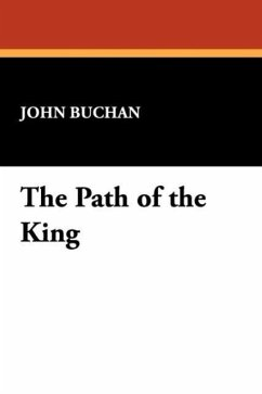 The Path of the King - Buchan, John