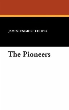 The Pioneers - Cooper, James Fenimore