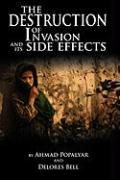 The Destruction of Invasion and Its Side Effects