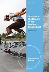 Sources in the History of Modern Middle East - Akram Fouad Khater