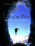 Top of the Pass: Whistler and the Sea-To-Sky Country