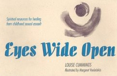 Eyes Wide Open: Spiritual Resources for Healing from Childhood Sexual Assault - Cummings, Louise