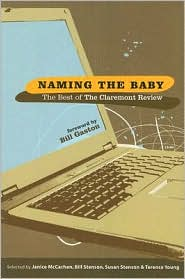 Naming the Baby: The Best of the Claremont Review - Selected by T Young, Selected by Bill Stenson, Selected by Janice McCachen