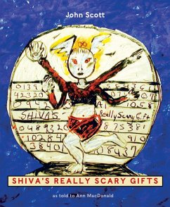 Shiva's Really Scary Gifts - Scott, John MacDonald, Ann