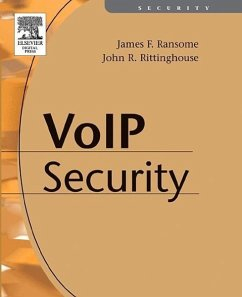 Voice Over Internet Protocol (Voip) Security - Ransome Phd Cism Cissp, James F. Rittinghouse Phd Cism, John
