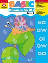 Basic Phonics Skills, Level D: EMC 3321 - Cheney, Martha / Firek, Hilve / Moore, Jo Ellen