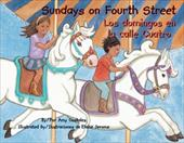 Sundays on Fourth Street/Los Domingos En La Calle Cuatro - Costales, Amy / Jerome, Elaine