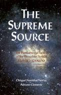 The Supreme Source: The Fundamental Tantra of the Dzogchen Semde