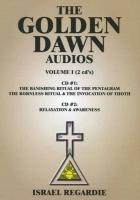 The Golden Dawn Audios, Volume I