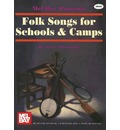 Folk Songs for Schools & Camps - Jerry Silverman