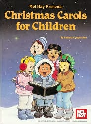 Christmas Carols for Children: All Levels