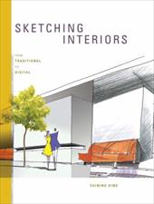Sketching Interiors: From Traditional to Digital - Ding, Suining