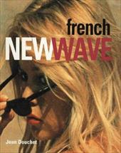 French New Wave - Douchet, Jean
