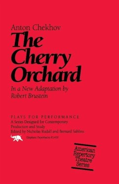 The Cherry Orchard - Chekhov, Anton Pavlovich Brustein, Robert Chechov, Anton