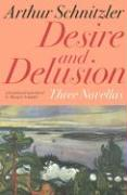 Desire and Delusion: Three Novellas