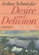 Desire and Delusion - Arthur Schnitzler