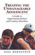Treating the Unmanageable Adolescent