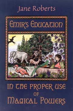 Emir's Education in the Proper Use of Magical Powers [With Flaps] - Roberts, Jane