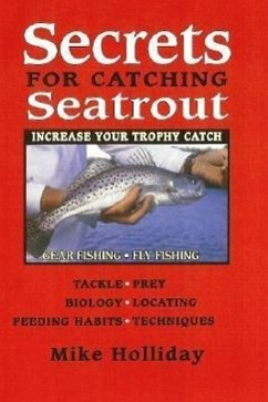 Secrets for Catching Seatrout - Holliday, Mike