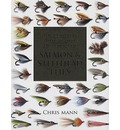 The Complete Illustrated Directory of Salmon & Steelhead Flies - Dr Chris Mann