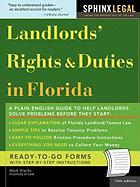 The Landlords' Rights&duties in Florida, 10e