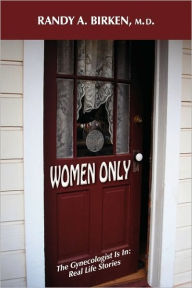 Women Only - Randy A. Birken