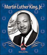 Martin Luther King, Jr. - Christy Devillier