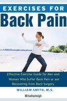 Exercises for Back Pain: The Complete Reference Guide to Caring for Your Back Through Fitness