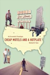 Cheap Motels and a Hot Plate: An Economist's Travelogue - Yates, Michael