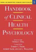 Handbook of Clinical Health Psychology, Volume 3: Models and Perspectives in Health Psychology