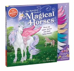 The Marvelous Book of Magical Horses - Editors of Klutz Steele-Staccio, Eva