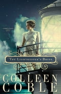 The Lightkeeper's Bride - Colleen Coble
