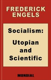 Socialism: Utopian and Scientific (Appendix: The Mark. Preface: Karl Marx) - Engels, Frederick / Engels, Friedrich / Moore, Andrew