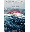 The Rider of the White Horse (The Dikegrave. German Classics) - Theodor Storm