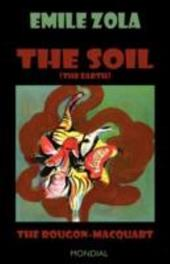 The Soil (The Earth. The Rougon-Macquart) - Zola, Emile / Moore, Andrew / Vizetelly, Henry