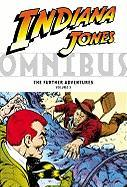 Indiana Jones Omnibus: The Further Adventures