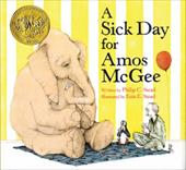 A Sick Day for Amos McGee - Stead, Philip Christian / Stead, Erin