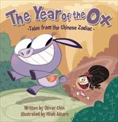 The Year of the Ox - Chin, Oliver Clyde / Alcorn, Miah