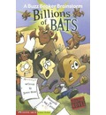 Billions of Bats - Scott Nickel