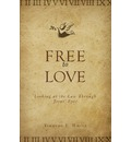 Free to Love - Timothy E White