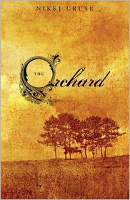 The Orchard - Nikki Cruse