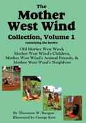 Burgess, Thornton W.: The Mother West Wind Collection, Volume 1