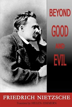 Beyond Good and Evil - Nietzsche, Friedrich