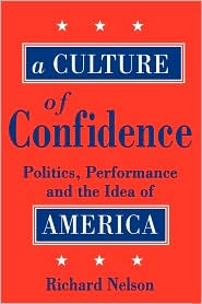 A Culture of Confidence - Richard Nelson