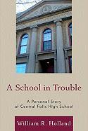A School in Trouble: A Personal Story of Central Falls High School